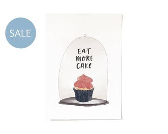 ON SALE! Eat More Cake Print A4