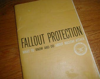 Fallout Protection Booklet What To Know And Do About Nuclear Attack Dept Of Defense 1961