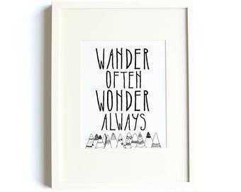 Wander Often Wonder Always® Print by Hello Small World, Travel Print, Mountain Print, Wander Print, Wonder Print, Black and White, Nursery
