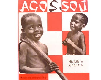Agossou His Life in Africa Vintage Book by Dominique Darbois