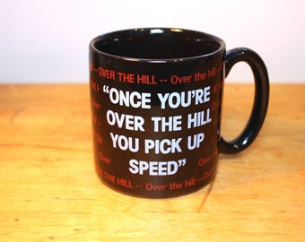 Over the Hill Mug - Vintage Coffee Cup - Retro