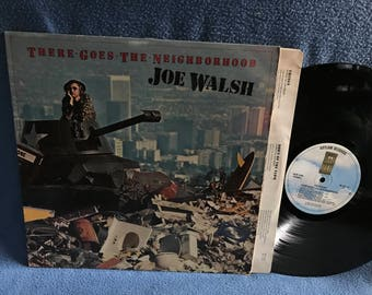 """Vintage, Joe Walsh - """"There Goes The Neighborhood"""", Vinyl LP, Record Album, Original First Press, A Life Of Illusion, Things, Rock"""