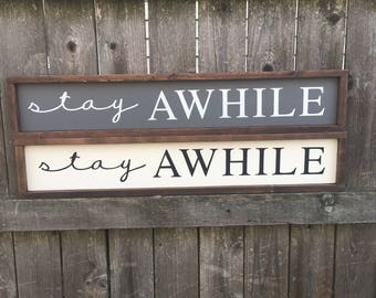 Stay awhile painted wood sign
