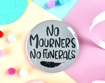 No Mourners No Funerals Badge, Key Ring or Pocket Mirror. Six of Crows. Grisha Trilogy. Ketterdam. Leigh Bardugo. Kaz Brekker. The Dregs.