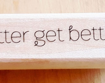 Better Get Better Rubber Stamp retired from Stampin Up