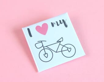 I Love My Bike Badge Large, Square Bicycle Badge, Bicycle Pin, Bicycle Brooch, Bicycle Button