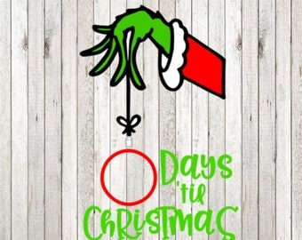 DIGITAL FILE- Grinch Hand Christmas Countdown SVG, Jpeg, and Studio3 Cut Files for Silhouette and Cricut Cutting machines