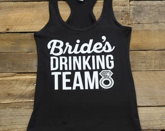 Bride's Drinking Team Tank Top Bachelorette Party Bridal Party Shirts Tees Bridesmaid Gifts,Bridesmaid Tanks,Getting Ready, Jersey Racerback