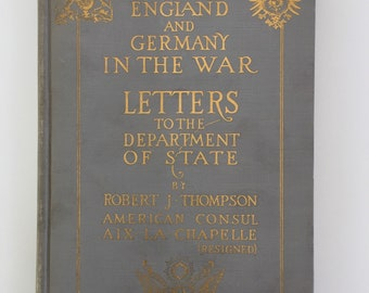 England and Germany in the War, Gold Typography, World War One, 1916 Hardcover, Display Collection Gift Prop