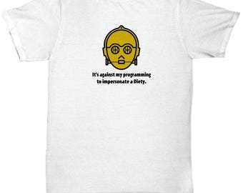 Impersonate a Diety C3PO Star Wars Funny Shirt Gift for Nerds Mens
