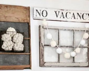 NO VACANCY Sign Farmhouse Decor Salvage Barn Wood Architectural Reclaimed White Chippy Paint Wall Rustic Fixer Upper Decor