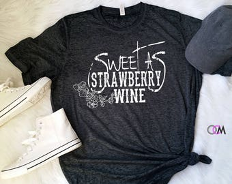 Sweet As Strawberry Wine, Smooth As Tennessee Whiskey, Chris Stapleton Shirt Country Music Shirt, Country Concert Shirt