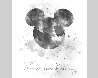 ART PRINT Never Stop Dreaming Quote illustration, Black and White, Mickey Mouse, Wall Art, Home Decor, Gift