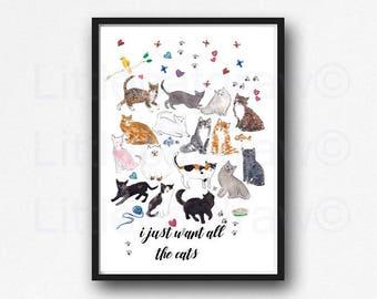"Cat Art ""I just want all the cats"" Print Watercolor Painting Cat Lover Gift Cat Art Print Watercolor Cat Bedroom Wall Art Cat Print Unframed"