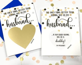 Pregnancy Scratch Off Card - Pregnancy Announcement to Husband - New Daddy - only thing better than having you as a husband - CONFETTI