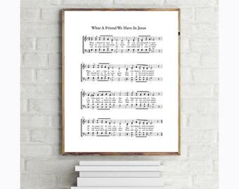 What A Friend We Have In Jesus, Choir Hymn Sheet Music Digital Printable - Vocal - 8x10 & 11x14 Wall Art Print - Instant Download