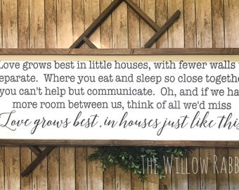 Love Grows Best in Little Houses | Small Houses | Love Grows Here | Farmhouse Decor | Little House Like This | Love Grows Best Sign