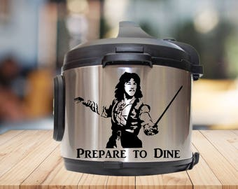 Instant pot Decal, Inigo Montoya, prepare to die, IP decal, crock pot decal, pressure cooker