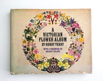 A Victorian Flower Album / By Henry Terry / 1978 / First Edition / Vintage / Collectable