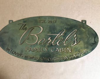 Personalized Metal Sign with BARTEL FAMILY CABIN or your name