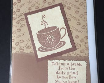 Friendship greeting card, handmade, coffee, latte, java, espresso, daily grind, love, miss you, thinking of you, snail mail, just because,