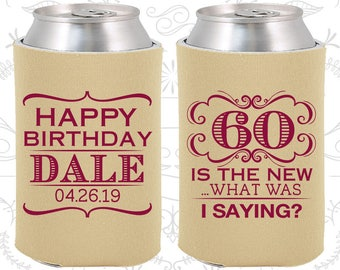 Birthday Can Cooler (C20070) 60th Birthday - Personalized Birthday Favors - Custom Party Favors - Birthday Can Coolers