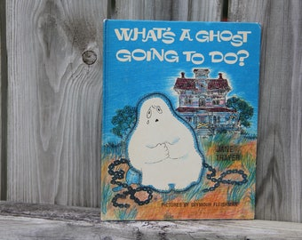 What's a Ghost Going to Do? Vintage 1960s Children's Book/Vintage Books/Kid's Books