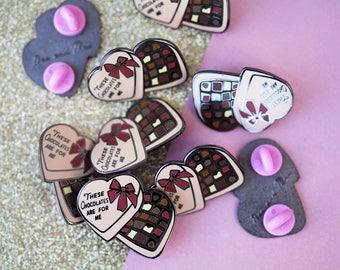 The Chocolates Pin