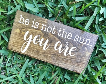 He is Not the Sun, You Are Greys Anotomy Quote Home/Office Decor
