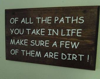 Wood Sign, handmade, rustic, funny