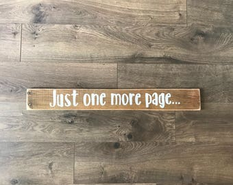 One More Page sign, library sign, book lover sign, book quote sign, book sign, gallery wall, home decor reclaimed wood sign, hand painted