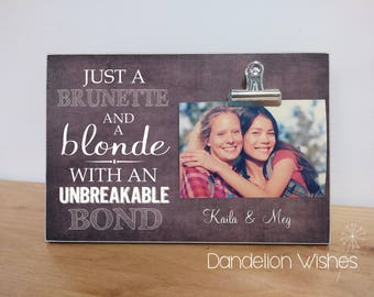 brunette and blonde frame best friend gift custom photo frame gift for best friend best friend picture frame personalized bff gift