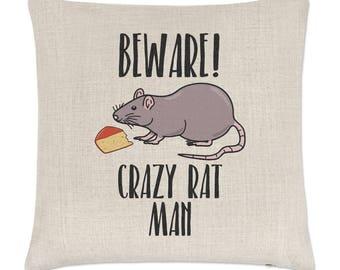 Beware Crazy Rat Man Linen Cushion Cover