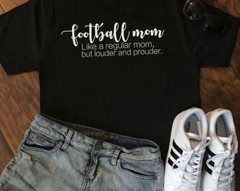 Football Mom Like a Regular Mom Tee