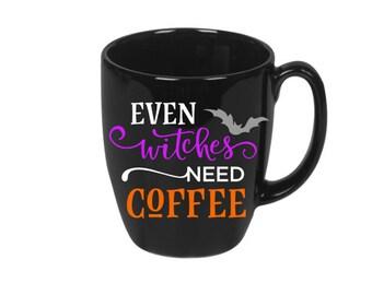 Even Witches Need Coffee Halloween Coffee Tea Mug