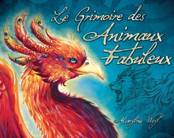 "Book ""the fabulous animals grimoire"" Phoenix"