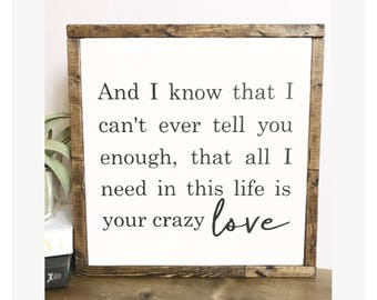 "13"" Crazy Love. Painted framed wooden sign."