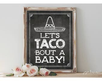 Instant 'Let's TACO 'bout a BABY' Printable Fiesta Baby Shower Taco Theme Sign Chalkboard Printable Party Fiesta Mexican Decor Size Options