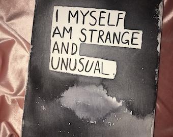 I Myself Am Strange