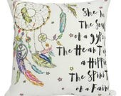 Dream Catcher - She has the Soul of a gypsy The heart of a Hippie The spirit of a Fairy on Stark White - Pillow Cover