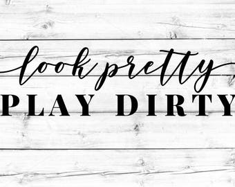 Look Pretty Play Dirty Decal // Vinyl // Sticker // Jeep Decals // Jeep Girl // Drive Dirty