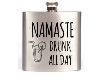 Namaste Drunk All Day Valentine's Day Gift For Wife / Yoga Gift / Funny Flask For Women / Yoga Teacher Gift / Yogi