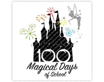 Disney, 100 Magical Days of School, Tinker Bell, Fireworks, Mickey, Minnie, Digital, Download, TShirt, Cut File, SVG, Iron on, Transfer
