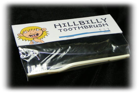 Funny HILLBILLY TOOTHBRUSH
