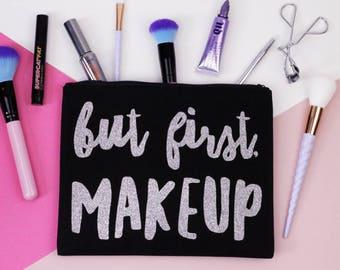Makeup Bag - But First, Makeup - Black and Silver Glitter - Cosmetic Bag / Organiser / Zipper Zip Pouch / Clutch Bag