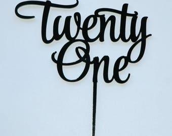 Twentyone Cake Topper, 21st birthday Cake Decor, cake decoration, 21st, Acrylic