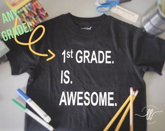 Back to School Shirt!  Choose ANY grade!