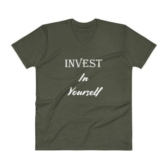 Invest in Yourself V-Neck T-Shirt