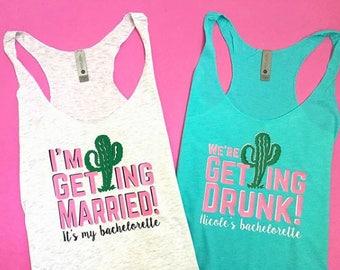 We're Getting Drunk Tank, Cactus Tank, Cactus Bachelorette Tank, Cactus Tee, Bridesmaid Tank, Cactus Shirt, Cactus Bridesmaid Tank