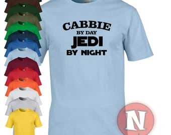Cabbie by day, Jedi by night funny Star Wars t-shirt. Treat your cabbie to a little gift, even of it is yourself!